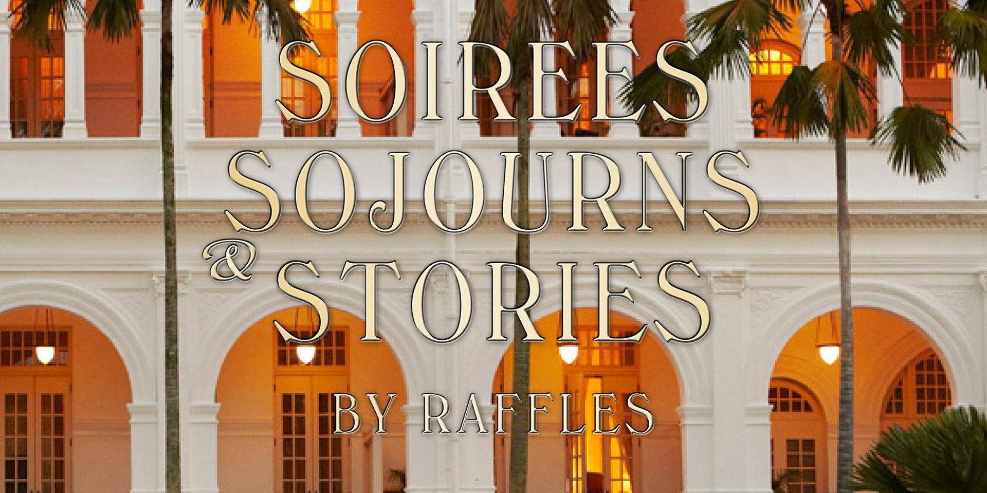 Raffles and Rizzoli partner to provide a glimpse into the glamour, romance and history of a legendary luxury brand